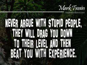 never argue