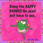 Happy-Dance 5-7-15